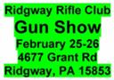 Ridgway Rifle Club Gun Show -- Feb 25-26, 2017